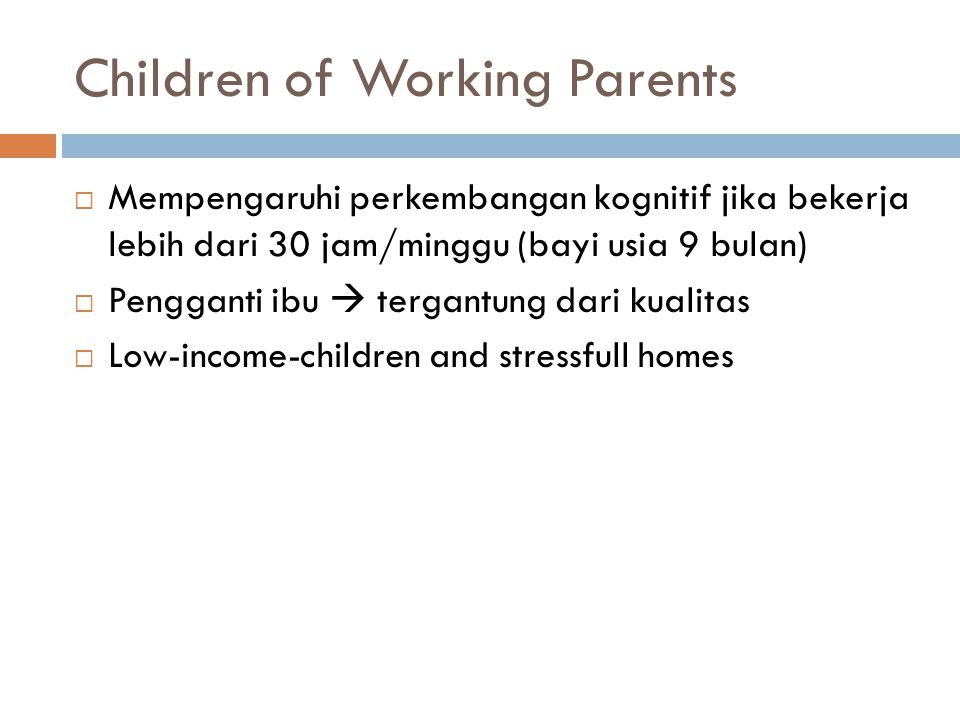 Children of Working Parents