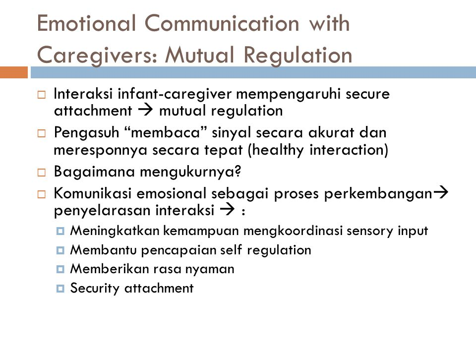 Emotional Communication with Caregivers: Mutual Regulation