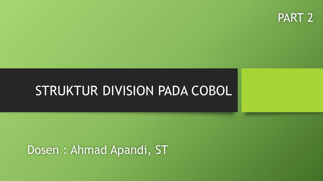 STRUKTUR DIVISION PADA COBOL