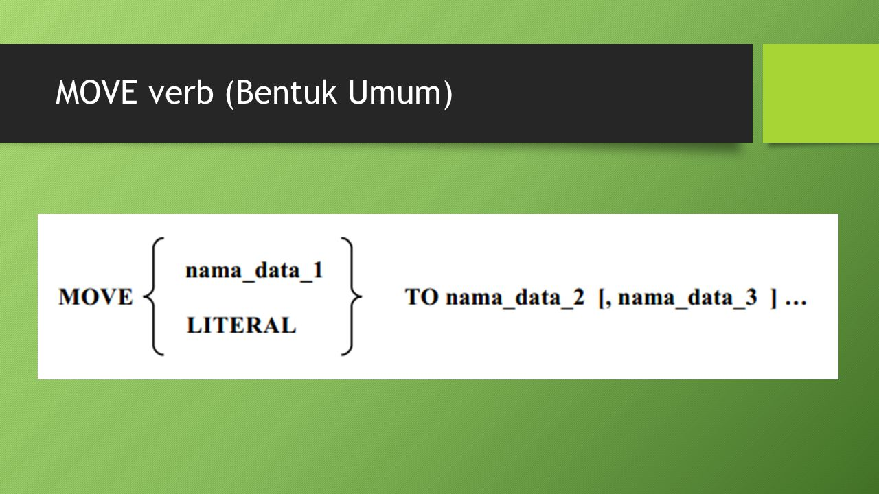 MOVE verb (Bentuk Umum)
