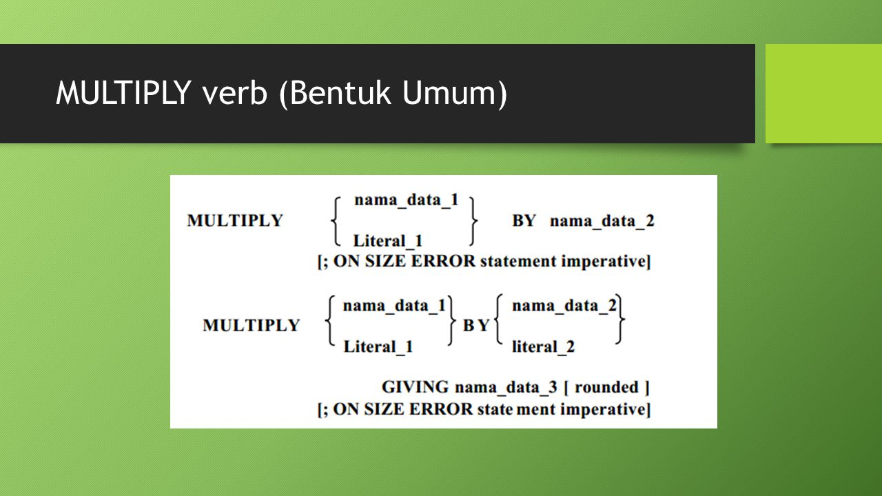 MULTIPLY verb (Bentuk Umum)