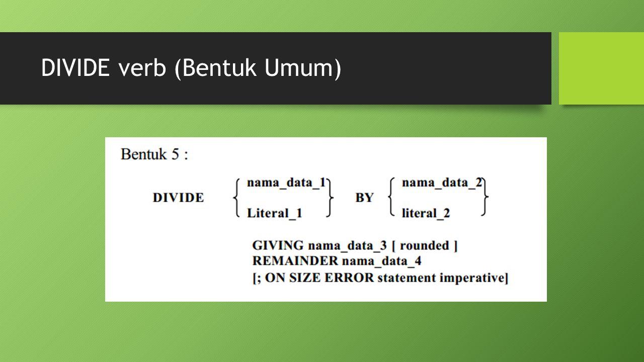 DIVIDE verb (Bentuk Umum)