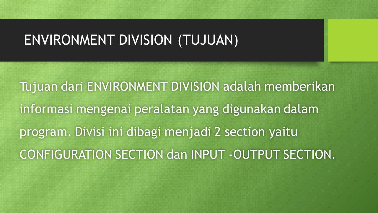 ENVIRONMENT DIVISION (TUJUAN)