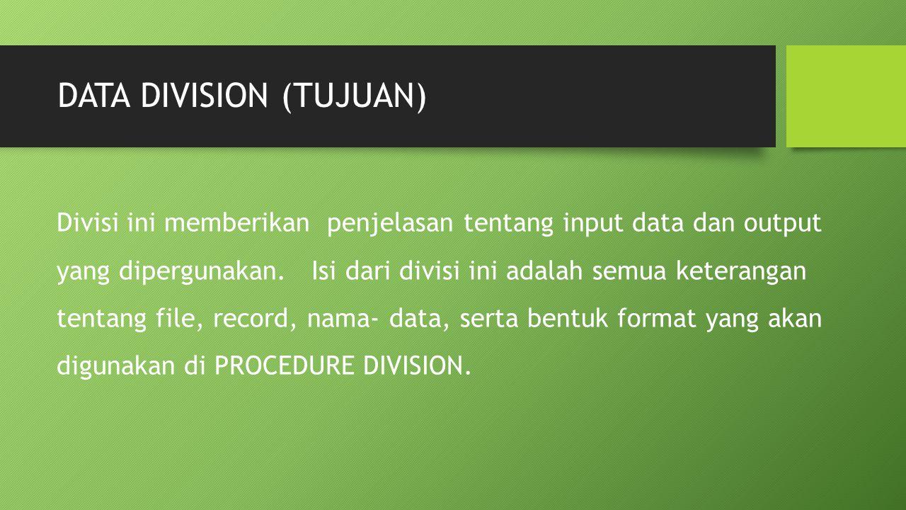 DATA DIVISION (TUJUAN)