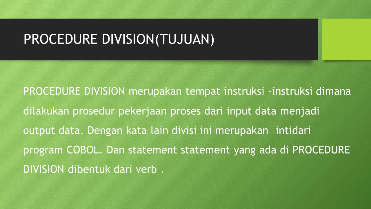 PROCEDURE DIVISION(TUJUAN)