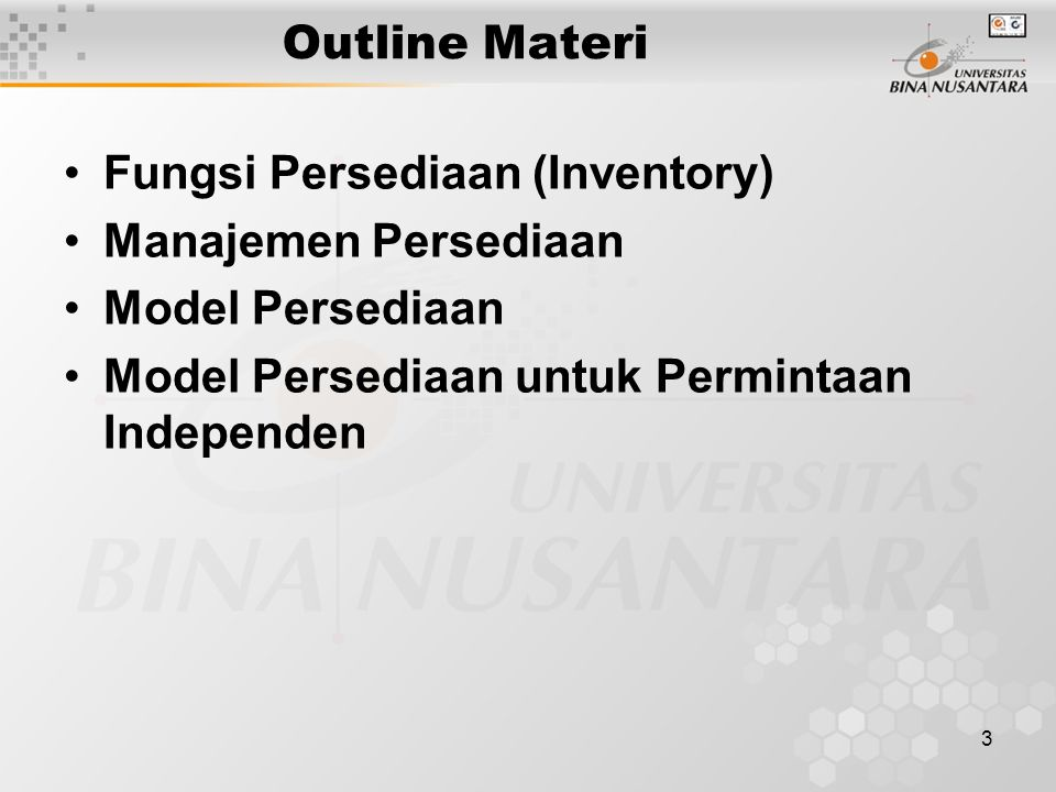 Outline Materi Fungsi Persediaan (Inventory) Manajemen Persediaan.