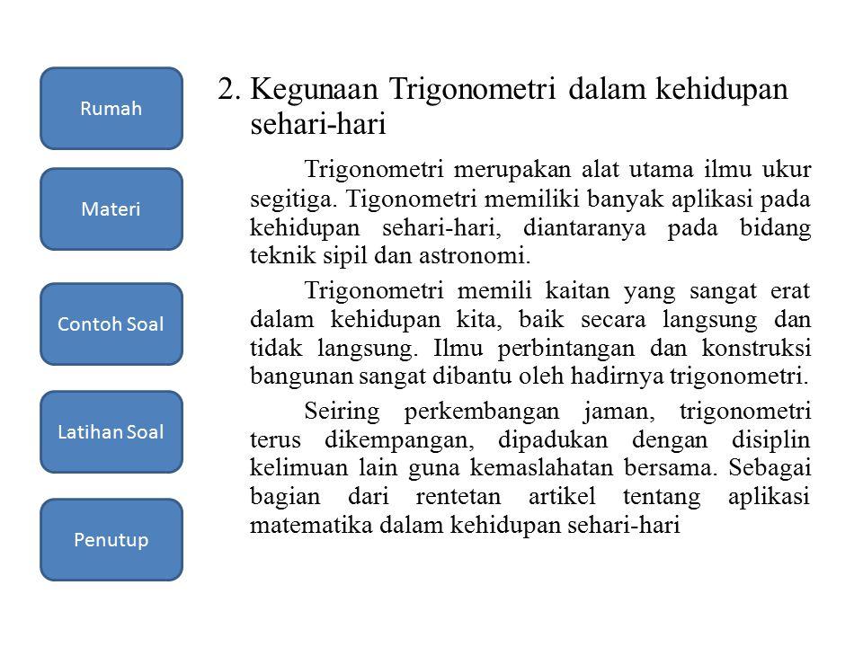 2. Kegunaan Trigonometri dalam kehidupan sehari-hari