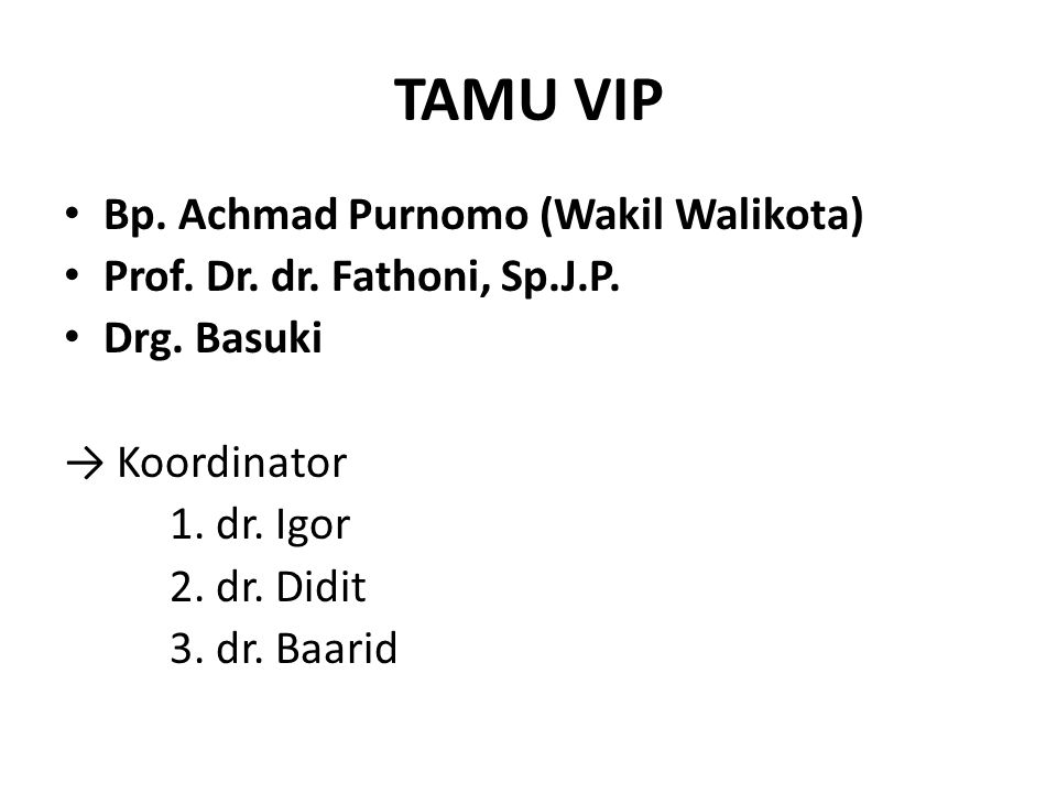 TAMU VIP Bp. Achmad Purnomo (Wakil Walikota)