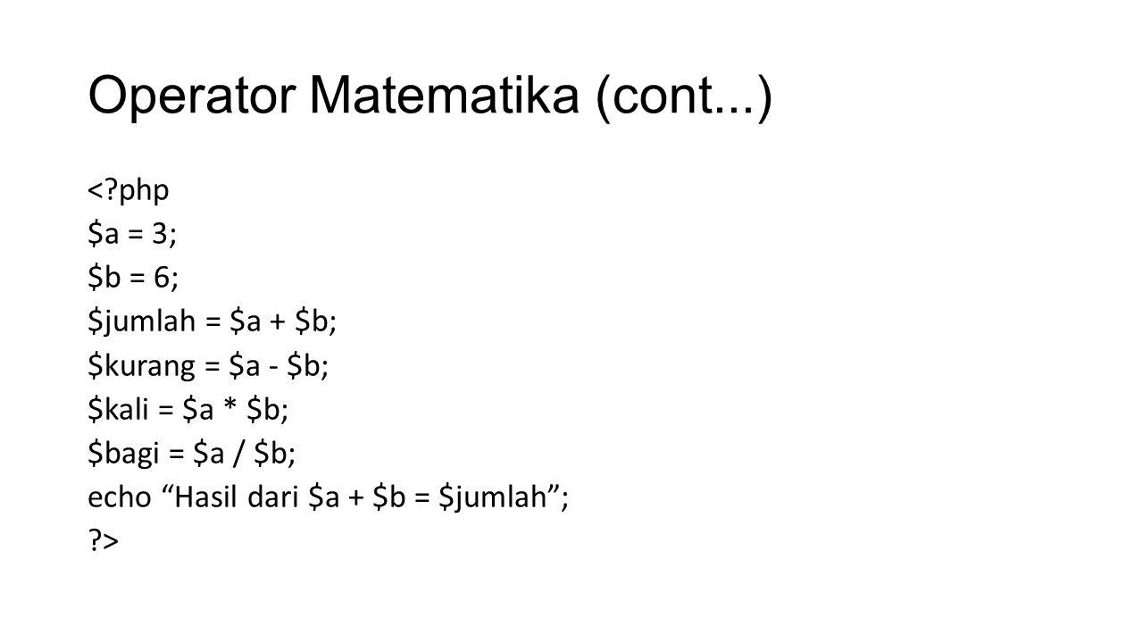 Operator Matematika (cont...)