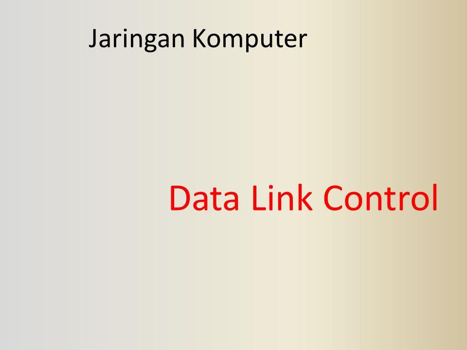 Jaringan Komputer Data Link Control