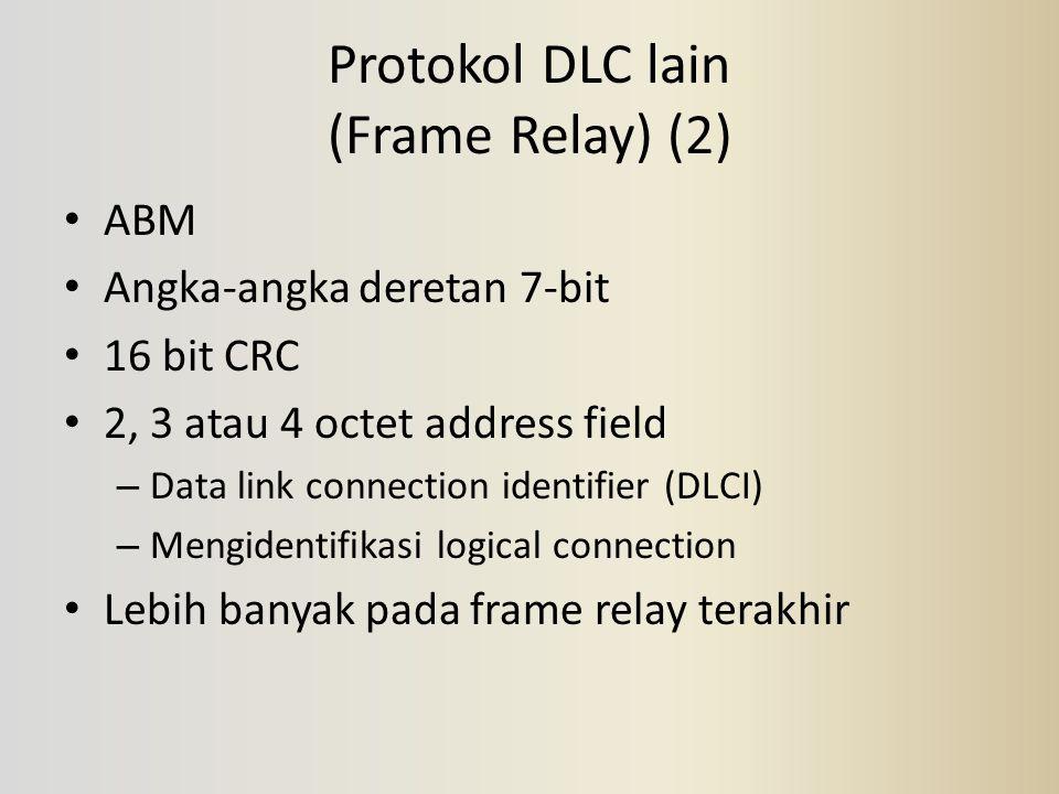 Protokol DLC lain (Frame Relay) (2)