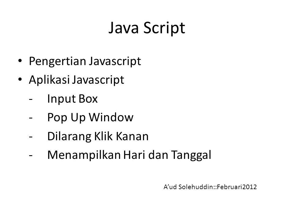 Java Script Pengertian Javascript Aplikasi Javascript - Input Box