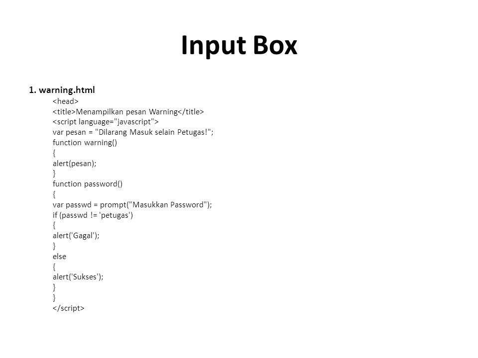 Input Box 1. warning.html <head>