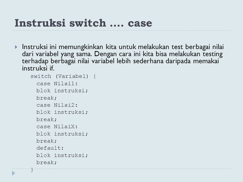 Instruksi switch …. case