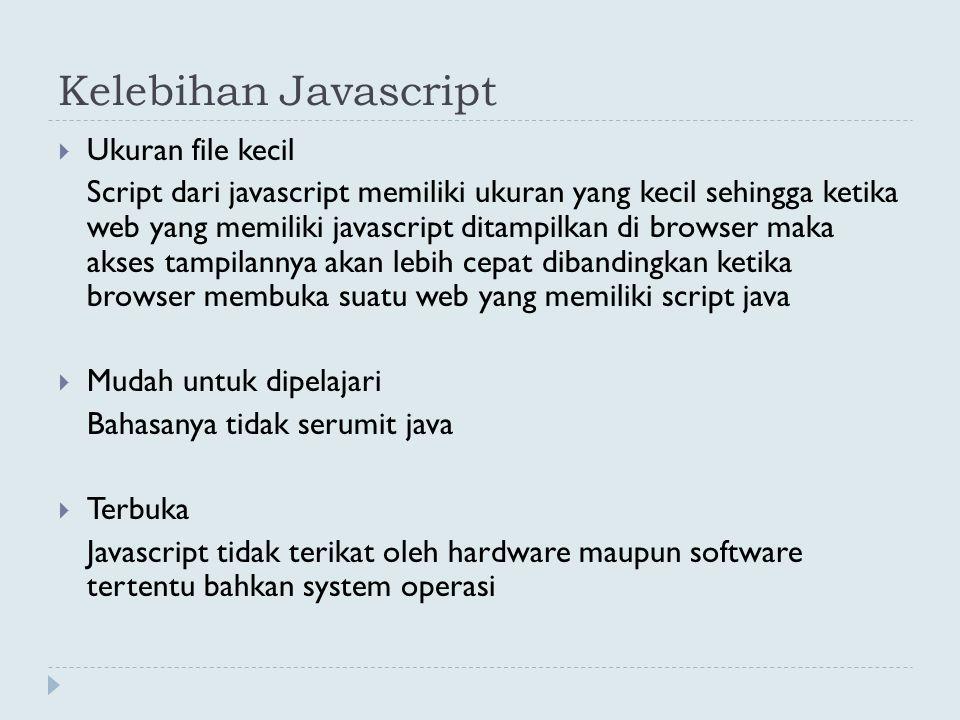 Kelebihan Javascript Ukuran file kecil