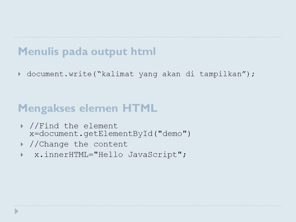 Menulis pada output html