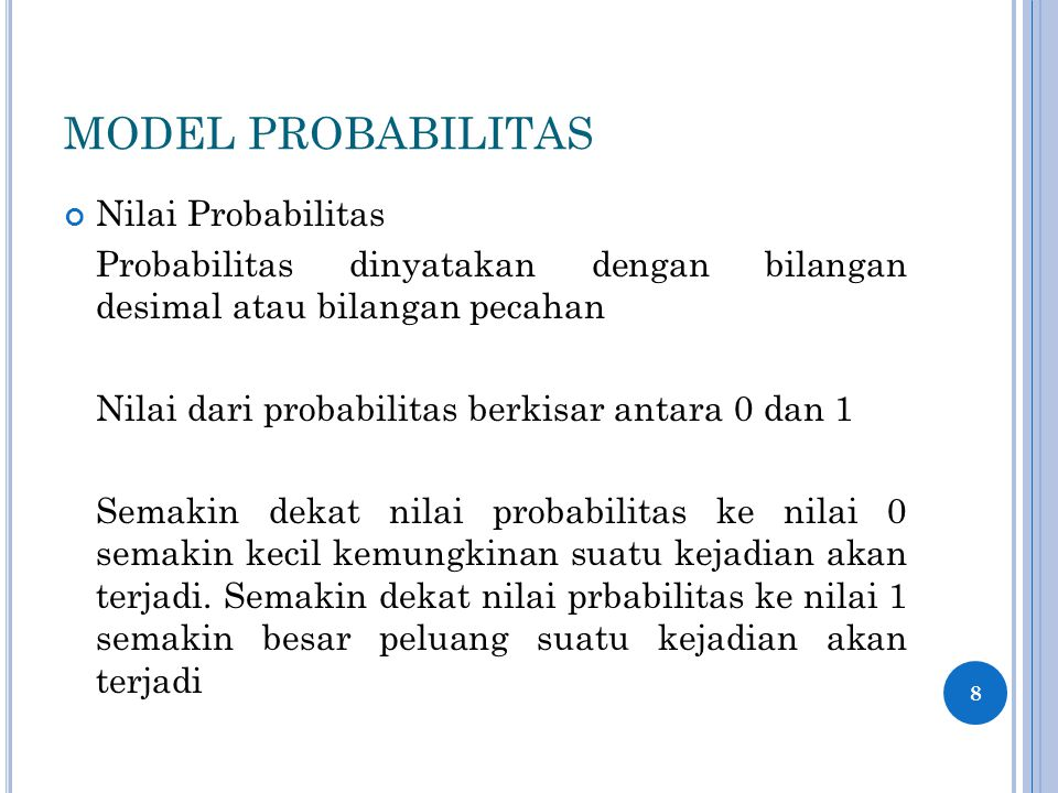 MODEL PROBABILITAS Nilai Probabilitas
