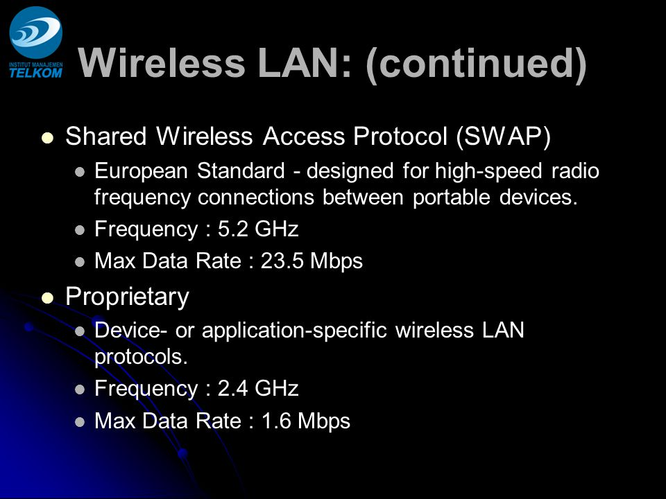 Wireless LAN: (continued)