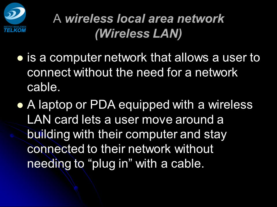 A wireless local area network (Wireless LAN)