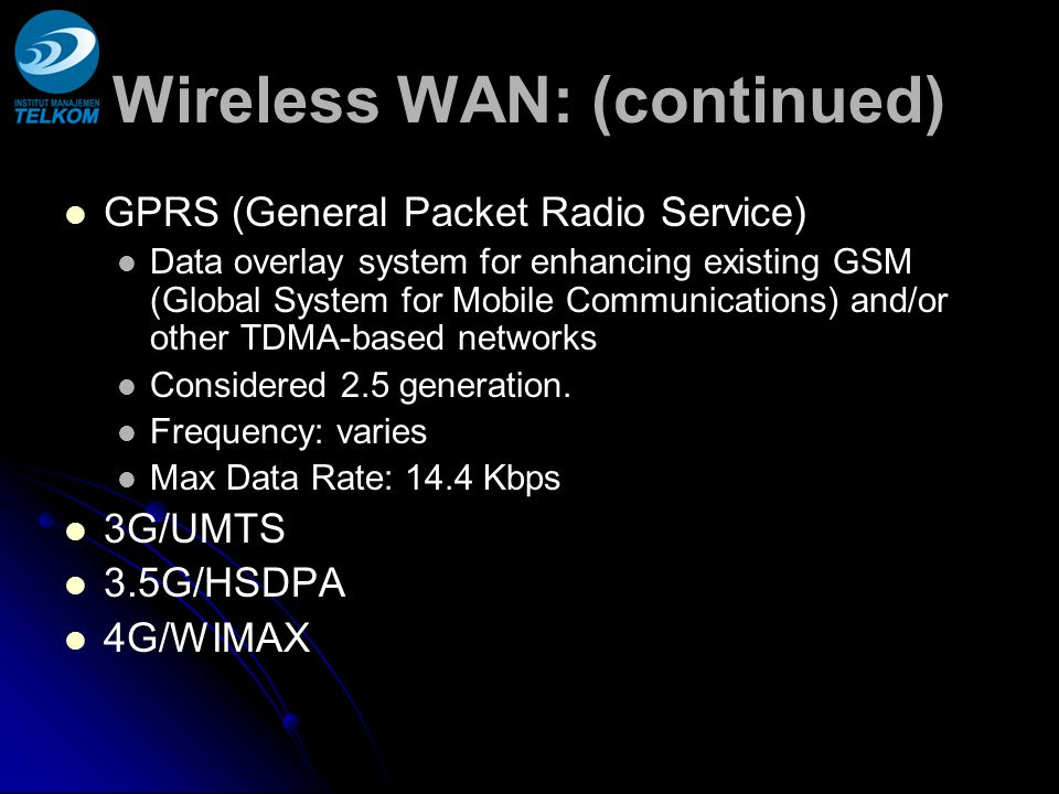 Wireless WAN: (continued)