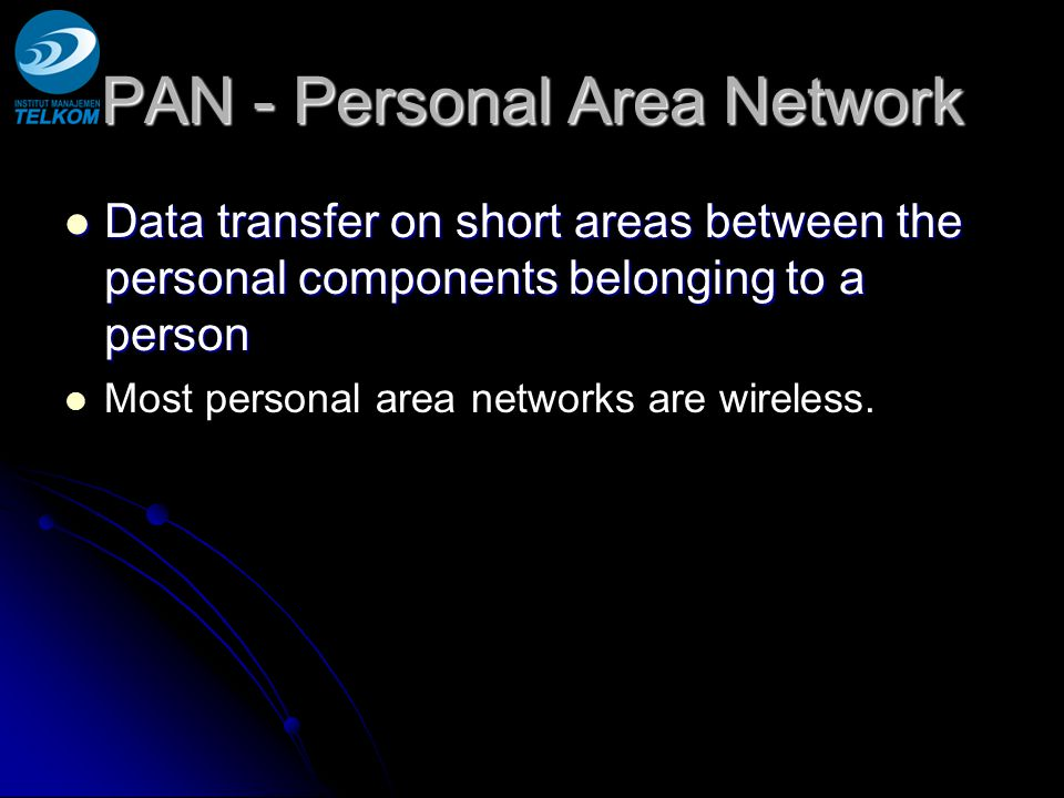 PAN - Personal Area Network