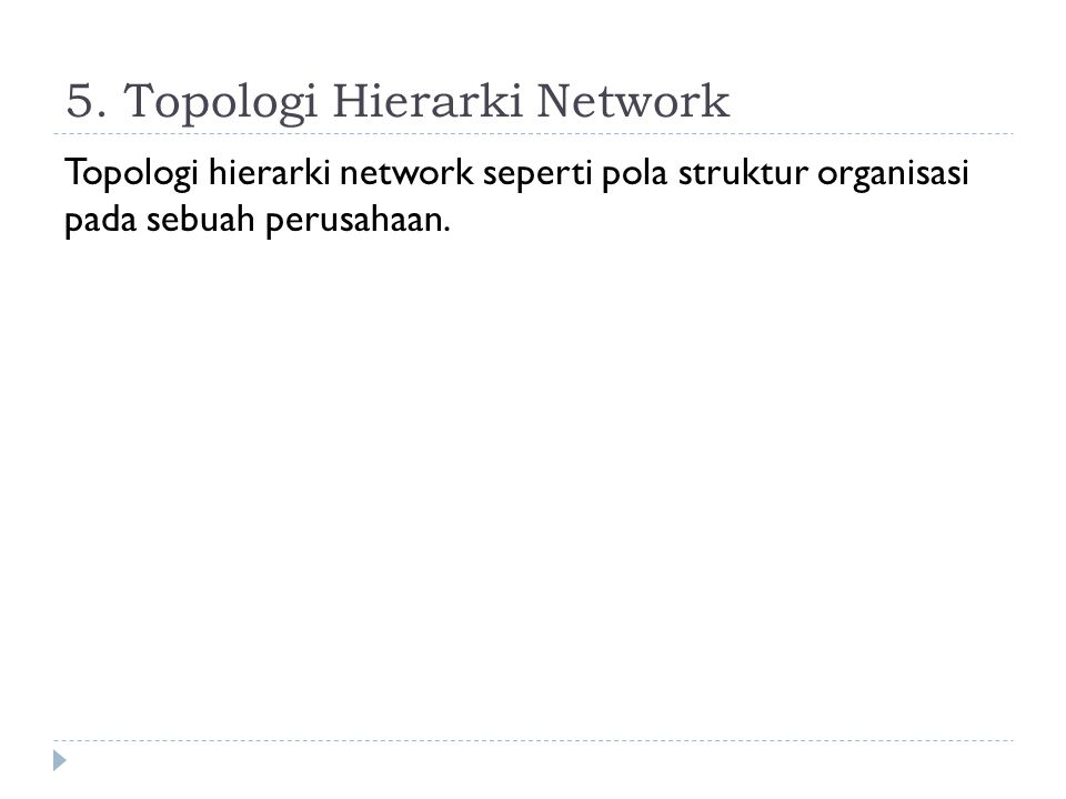 5. Topologi Hierarki Network