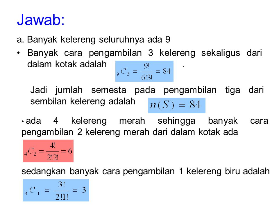 Jawab: a. Banyak kelereng seluruhnya ada 9