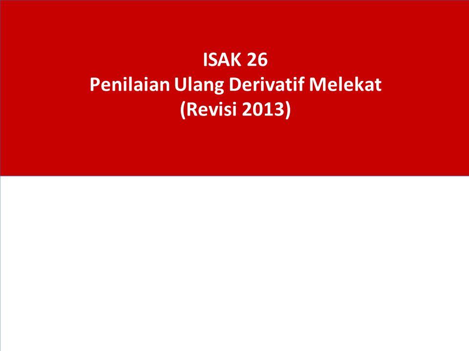 ISAK 26 Penilaian Ulang Derivatif Melekat (Revisi 2013)