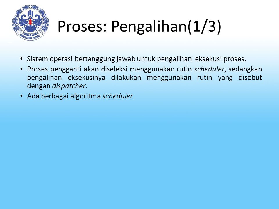 Proses: Pengalihan(1/3)