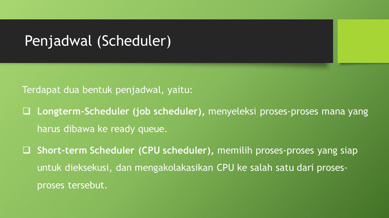 Penjadwal (Scheduler)
