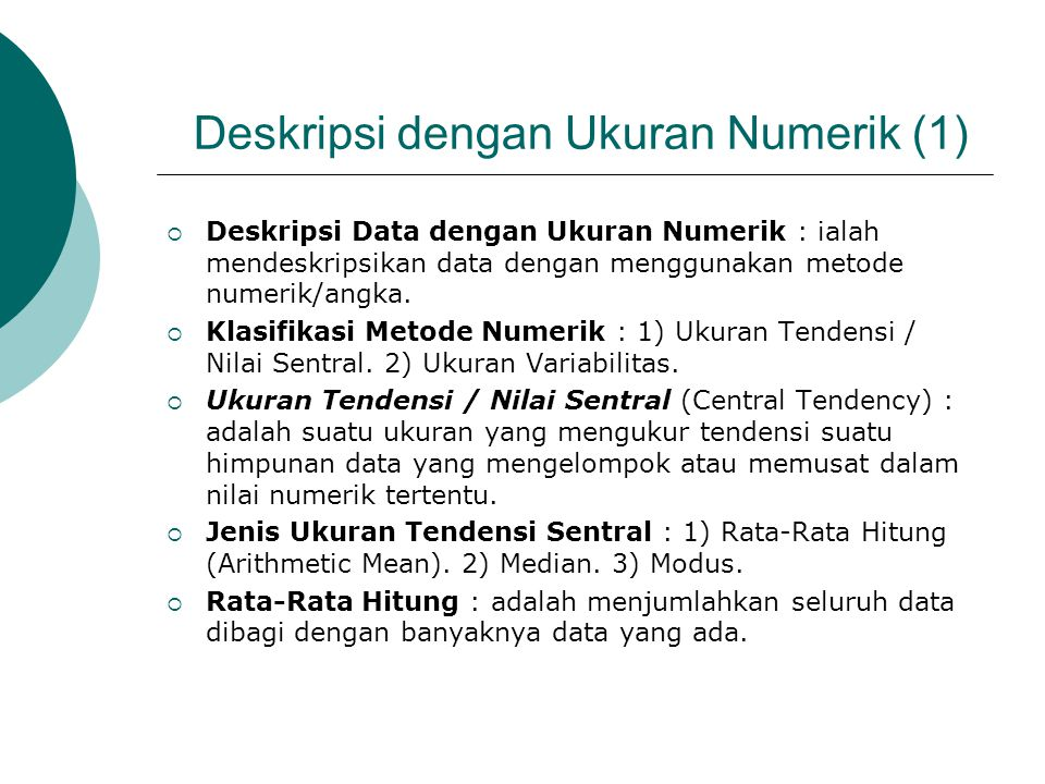 Deskripsi dengan Ukuran Numerik (1)