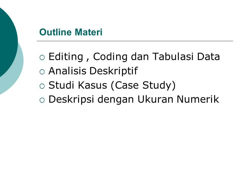 Editing , Coding dan Tabulasi Data Analisis Deskriptif
