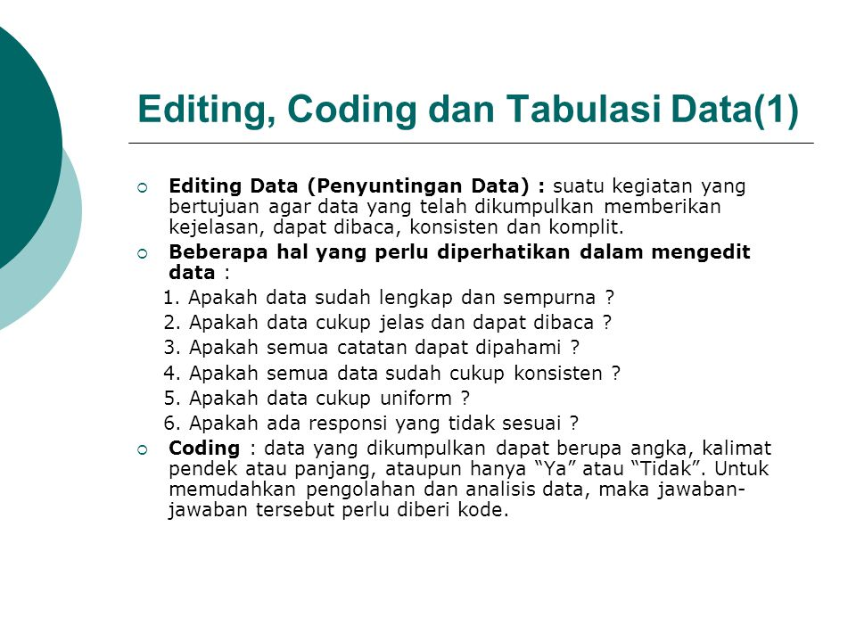 Editing, Coding dan Tabulasi Data(1)