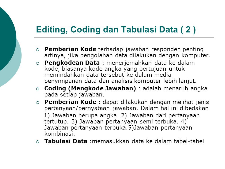 Editing, Coding dan Tabulasi Data ( 2 )