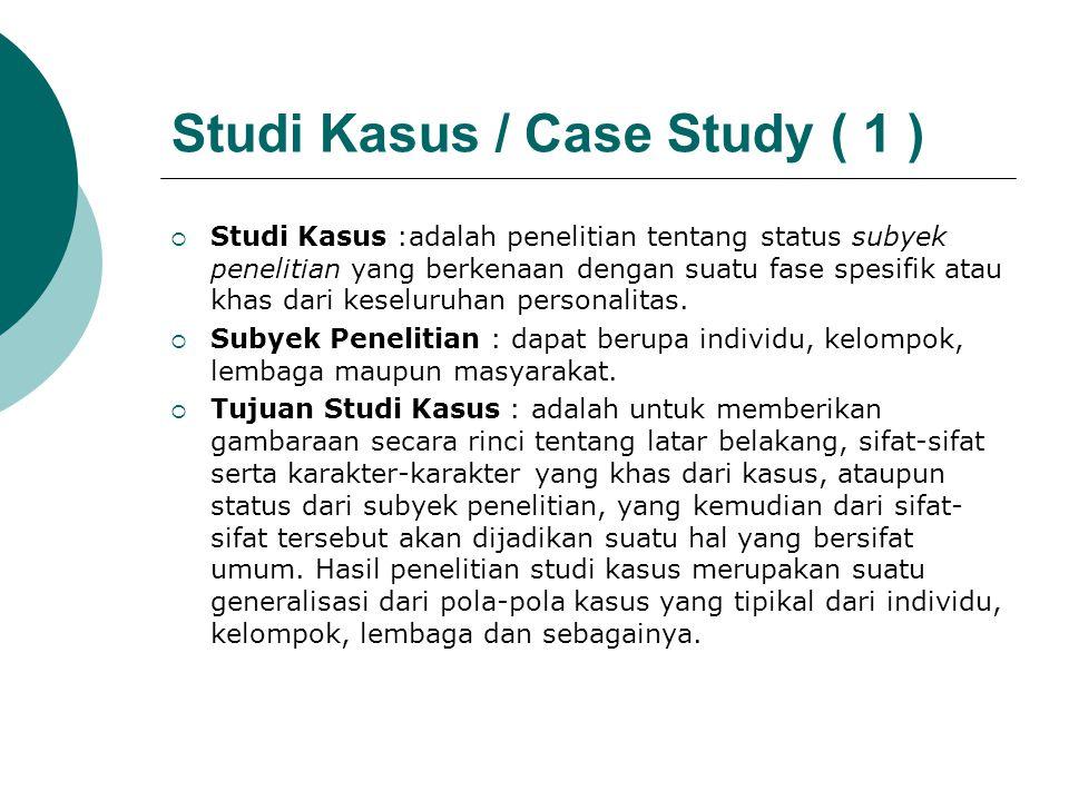 Studi Kasus / Case Study ( 1 )