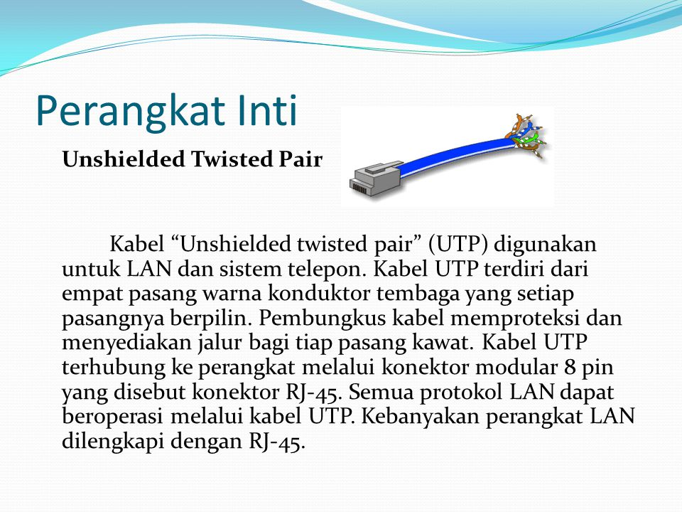 Perangkat Inti Unshielded Twisted Pair