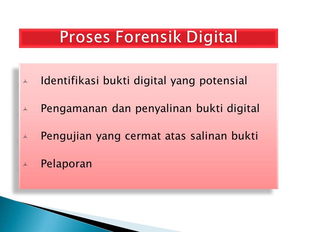 Proses Forensik Digital