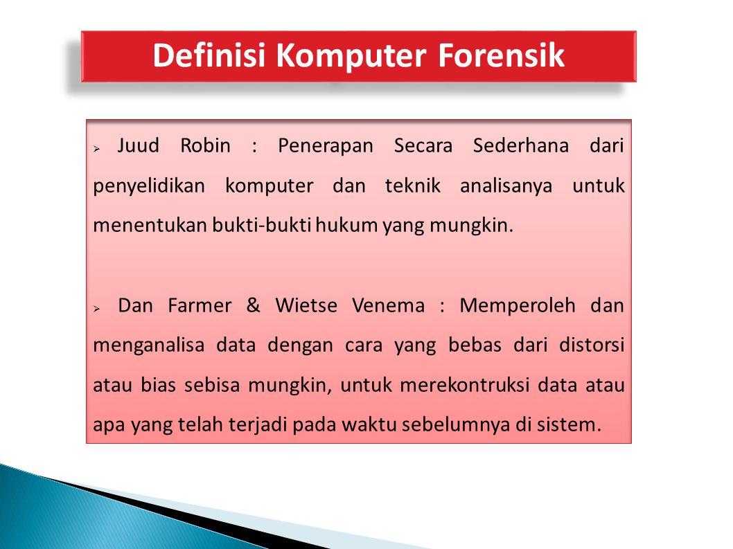 Definisi Komputer Forensik