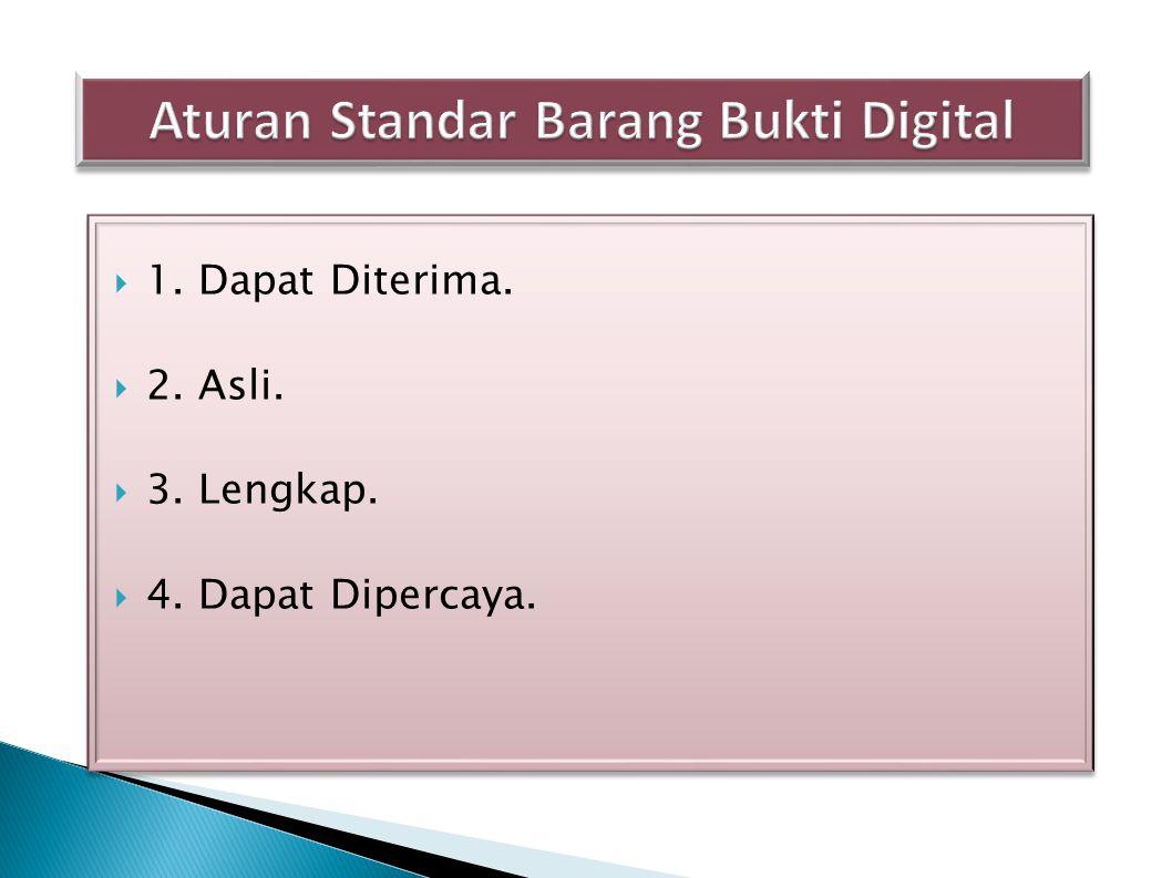Aturan Standar Barang Bukti Digital