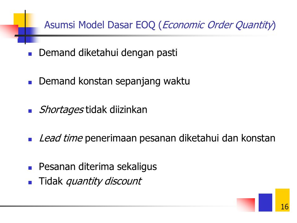 Asumsi Model Dasar EOQ (Economic Order Quantity)