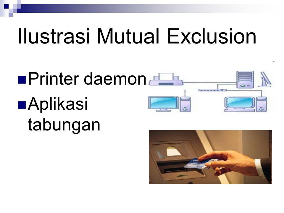 Ilustrasi Mutual Exclusion
