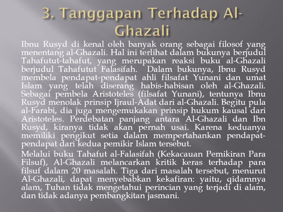 3. Tanggapan Terhadap Al-Ghazali