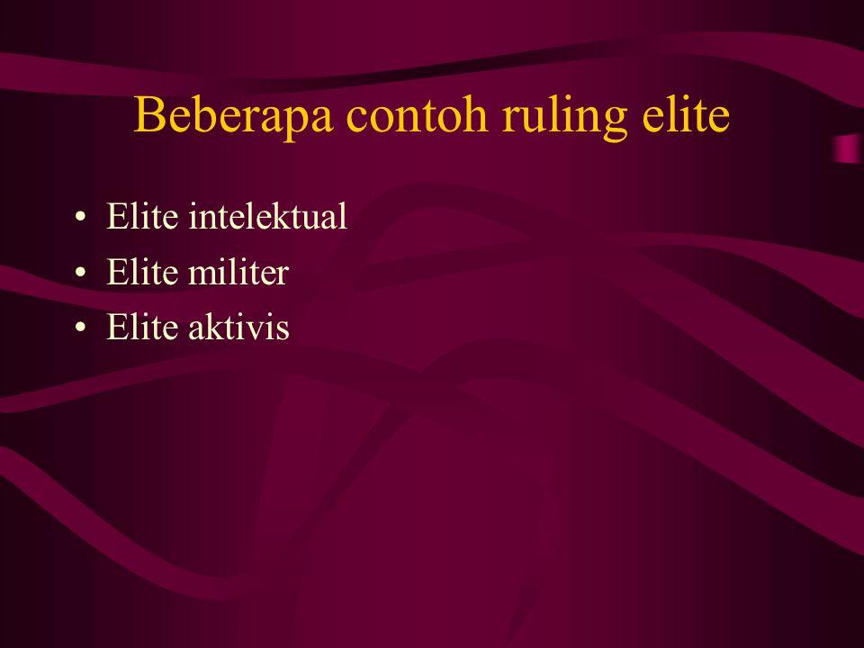 Beberapa contoh ruling elite
