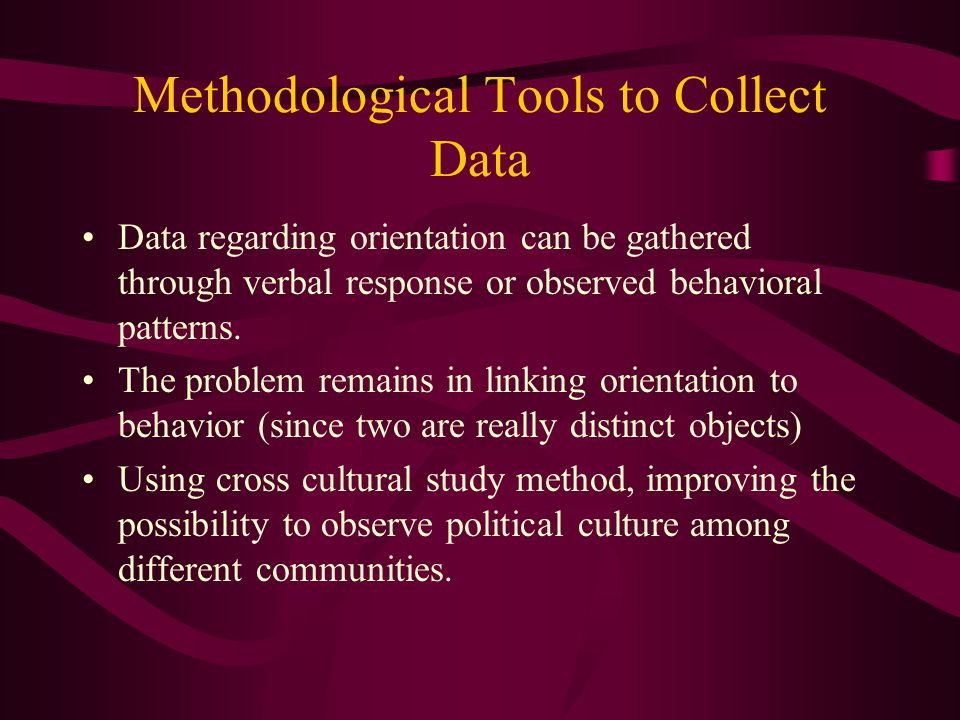 Methodological Tools to Collect Data