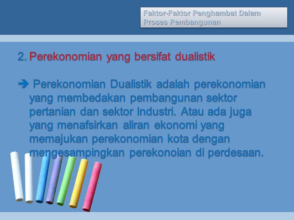 Perekonomian yang bersifat dualistik