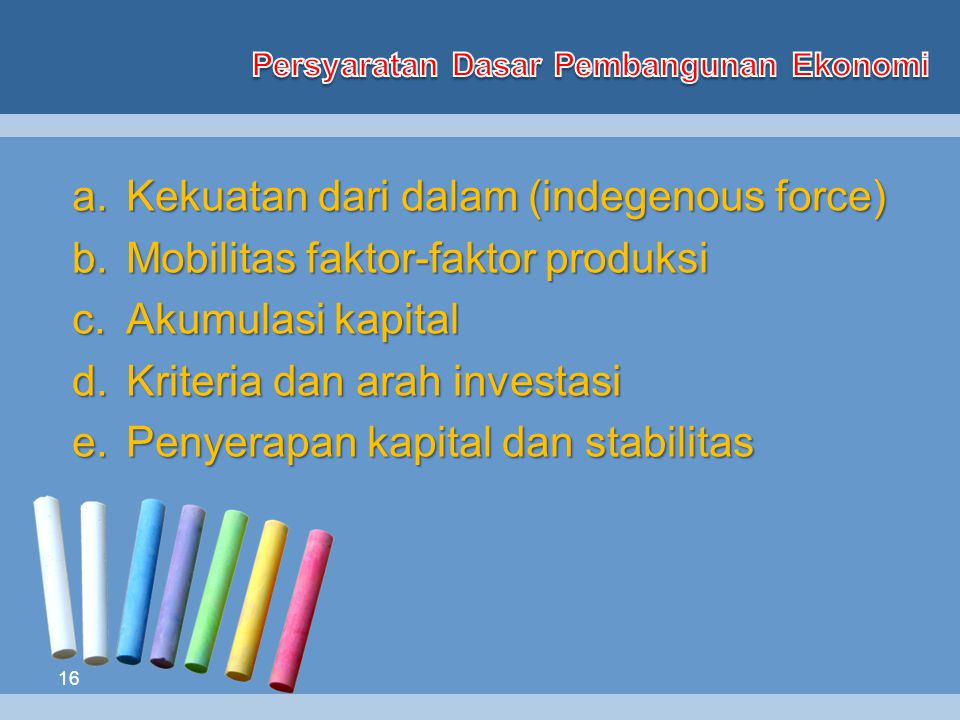 Persyaratan Dasar Pembangunan Ekonomi
