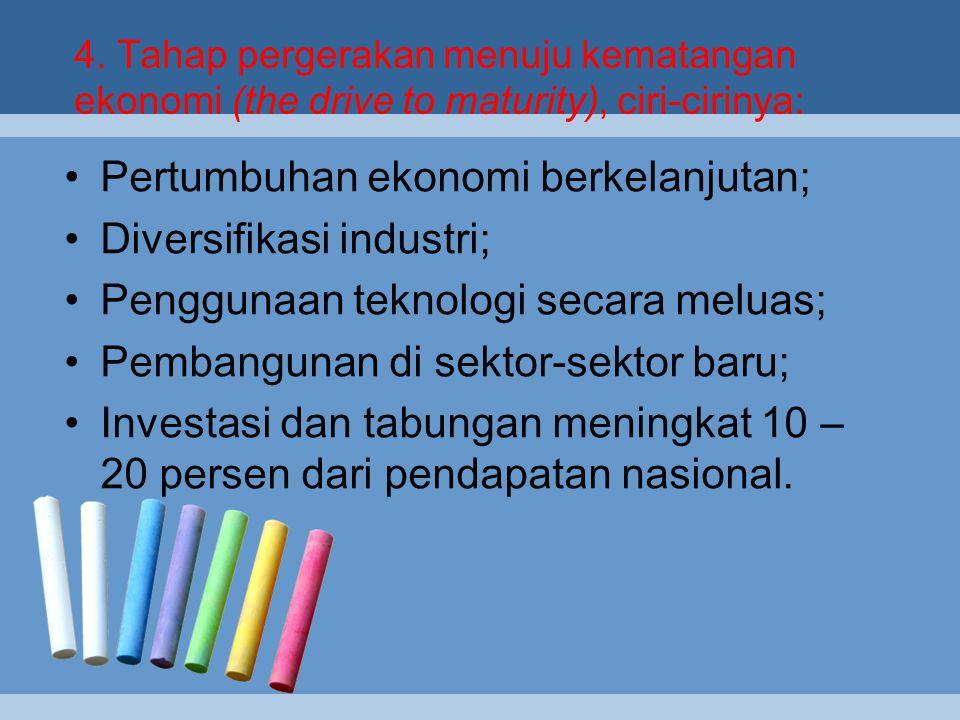Pertumbuhan ekonomi berkelanjutan; Diversifikasi industri;