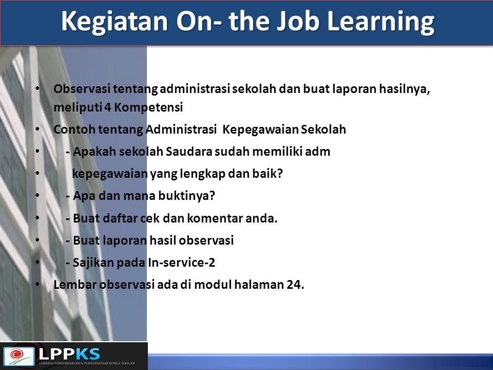 Kegiatan On- the Job Learning