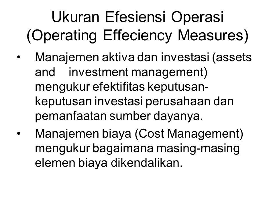Ukuran Efesiensi Operasi (Operating Effeciency Measures)