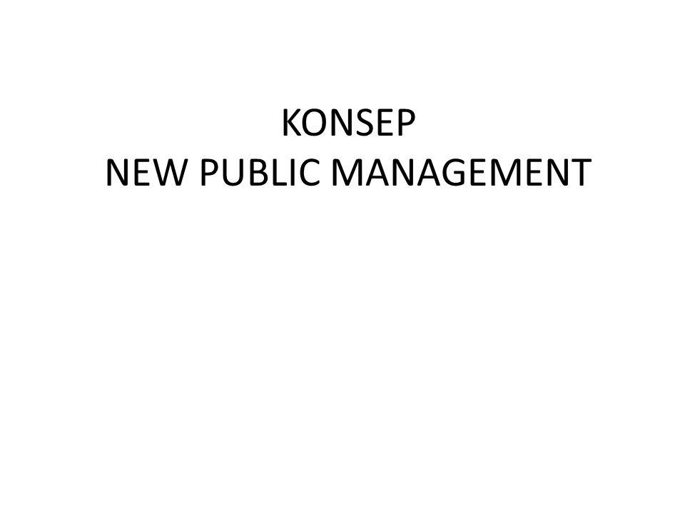KONSEP NEW PUBLIC MANAGEMENT